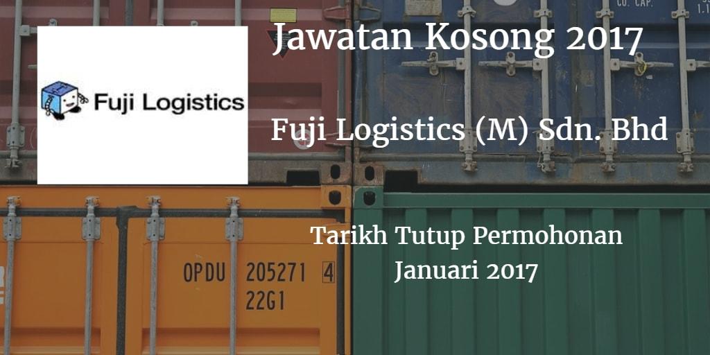Jawatan Kosong Fuji Logistics (M) Sdn. Bhd Januari 2017