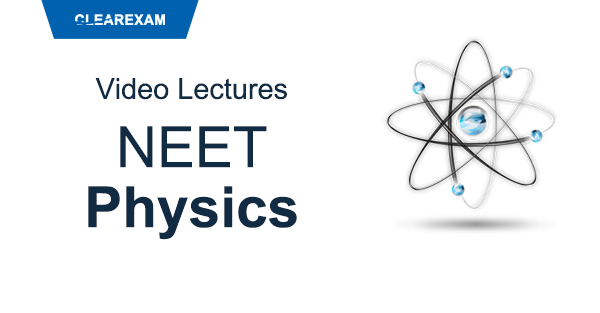 NEET Physics Video Lectures