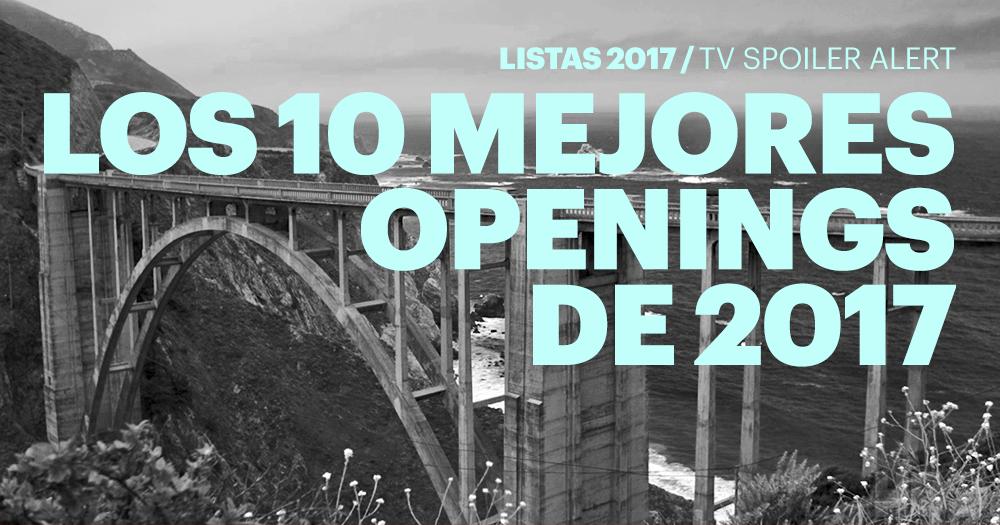 Los 10 mejores openings de 2017