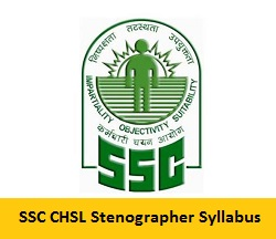 SSC CHSL Stenographer Syllabus 2017