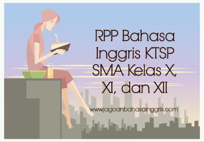 RPP Bahasa Inggris KTSP SMA Kelas X, XI, dan XII