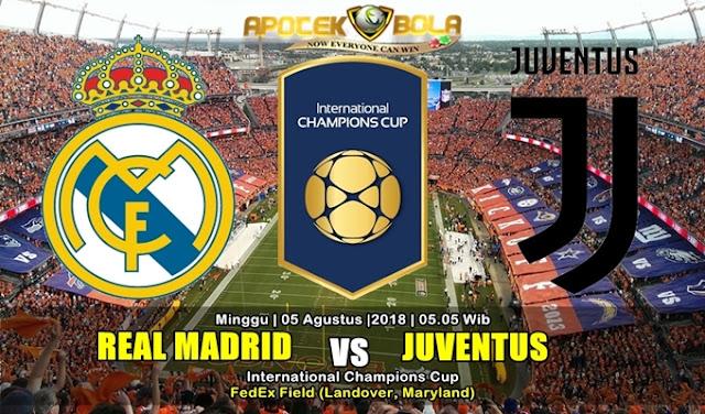 Prediksi Real Madrid vs Juventus 5 Agustus 2018