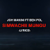 VIDEO   Joh Makini Ft. Ben Pol - Simwachii Mungu (Official Lyrics)