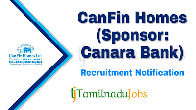 CanFin Homes Recruitment notification 2019, CanFin Homes Recruitment , job for degree , CanFin Homes