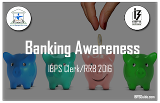 Important Banking Awareness Questions for IBPS Clerk/RRB 2016