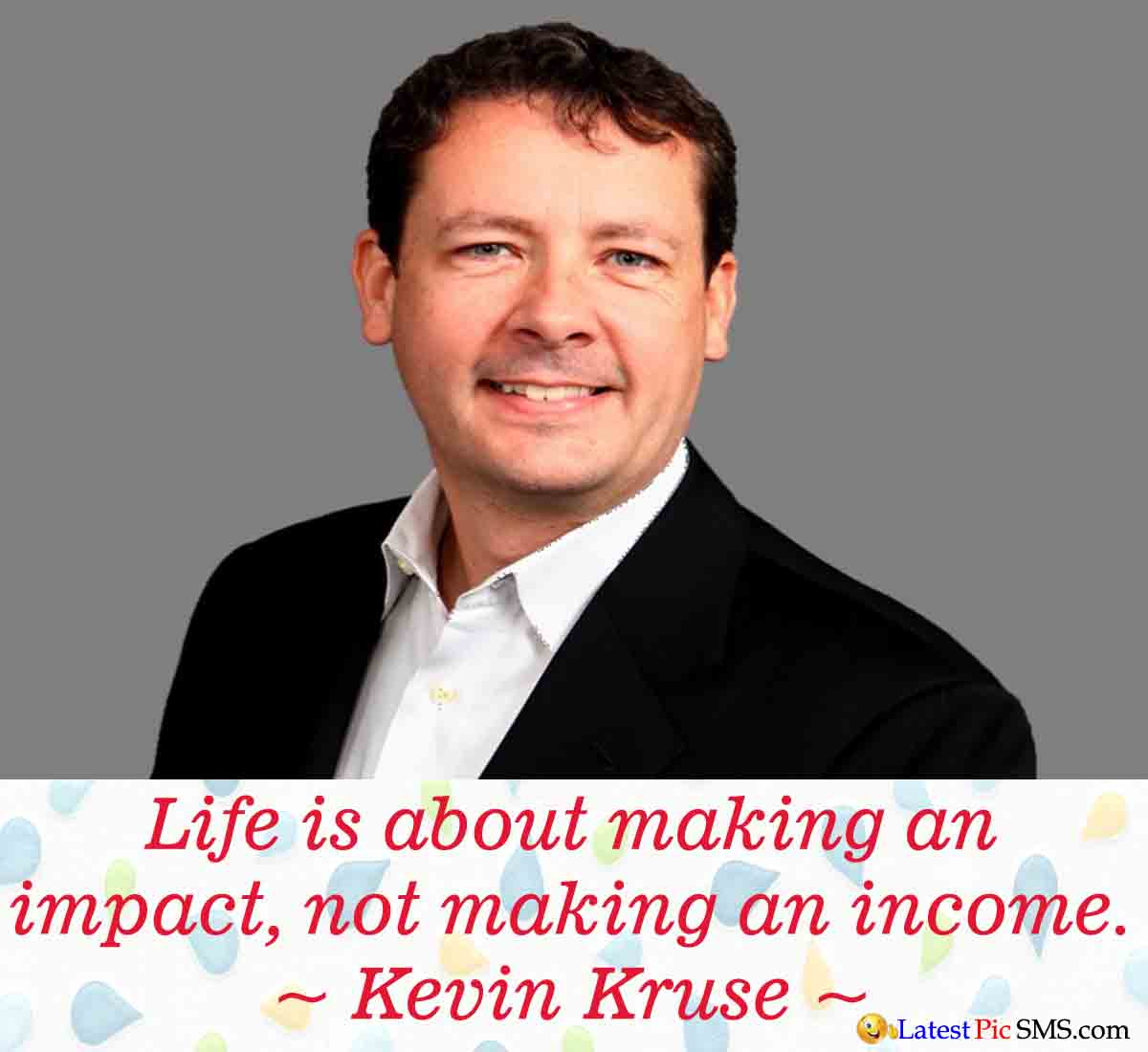 Kevin Kruse life quote - Thoughts on Life Images for Whatsapp and Facebook