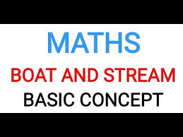 BOAT AND STREAM QUESTION NOTE WITH FULL EXPLANATION AND SOLVED EXAMPLE