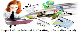 Impact of the Internet in Creating Informative Society
