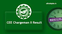 CEE Chargeman II Result