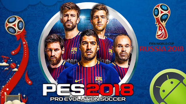 PES 2018 Mod World Cup Menu Android تنزيل