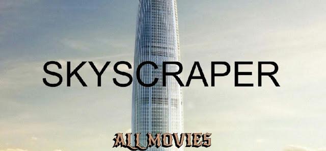 Skyscraper Movie pic