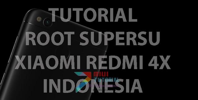 Semudah Inikah Cara Root SuperSU pada Xiaomi Redmi 4X? Buktikan Sendiri Tutorialnya
