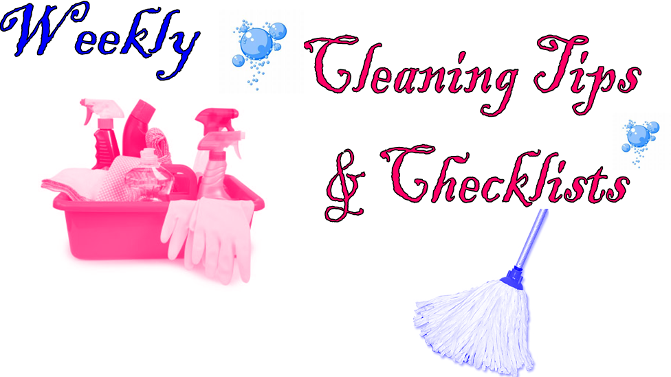 Super Woman Cleaning Tips Amp Checklists 10 Steps To