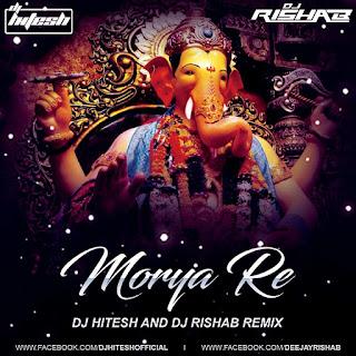 2017-Morya-Re-Don-Dj-Hitesh-Dj-Rishab-Remix-latest-remix