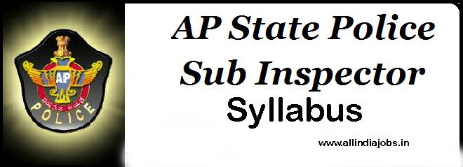 AP Police SI Syllabus 2017   AP Police Sub Inspector Exam Pattern