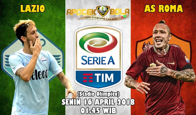 Prediksi Lazio vs AS Roma 16 April 2018