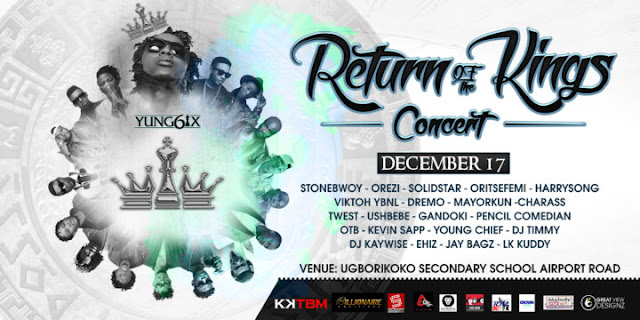 """Yung6ix """"Return Of The Kings"""" Concert Set To Hold December 17 In Warri"""