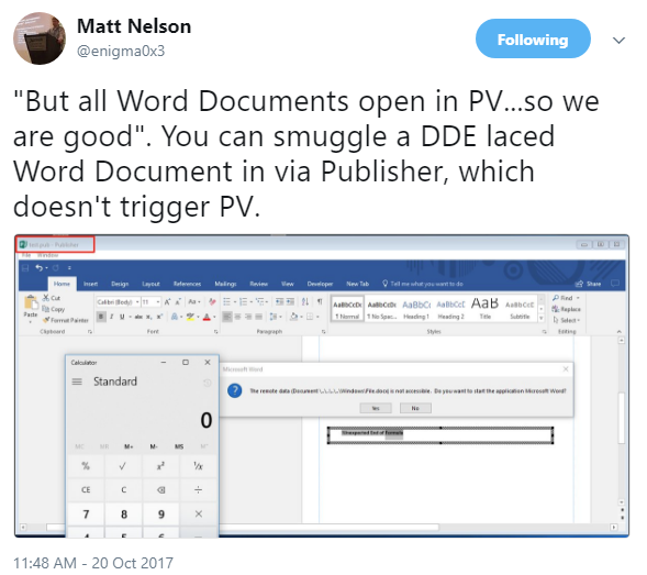 """But all Word Documents open in PV...so we are good"". You can smuggle a DDE laced Word Document in via Publisher, which doesn't trigger PV."