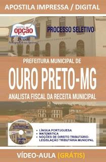 Apostila concurso Prefeitura de Ouro Preto 2016 Analista Fiscal da Secretaria Municipal da Fazenda.