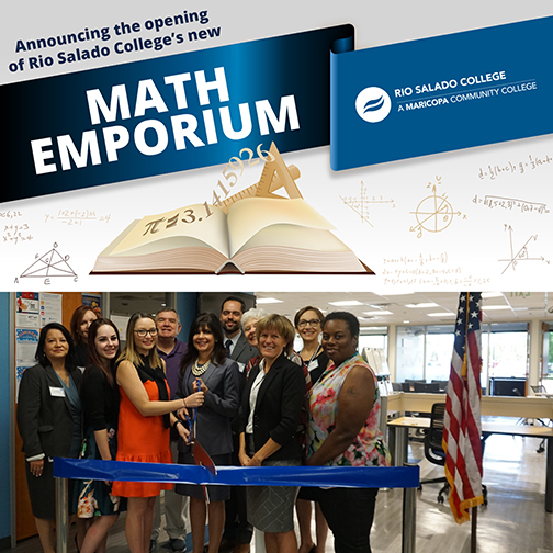 : Image of Rio Salado Math Emporium ribbon cutting ceremony with Chancellor and Rio Salado Interim President Kate Smith getting ready to cut ribbon with guests.  Above the photo is a banner featuring math symbols floating above a book. Text: Announcing the opening of Rio Salado College's new Math Emporium.