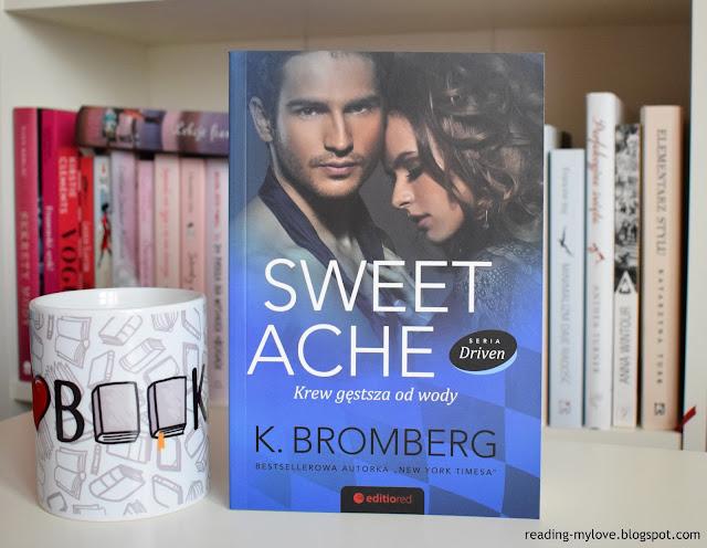 PRZEDPREMIERA - Kristy Bromberg, Sweet Ache. Krew gęstsza od wody