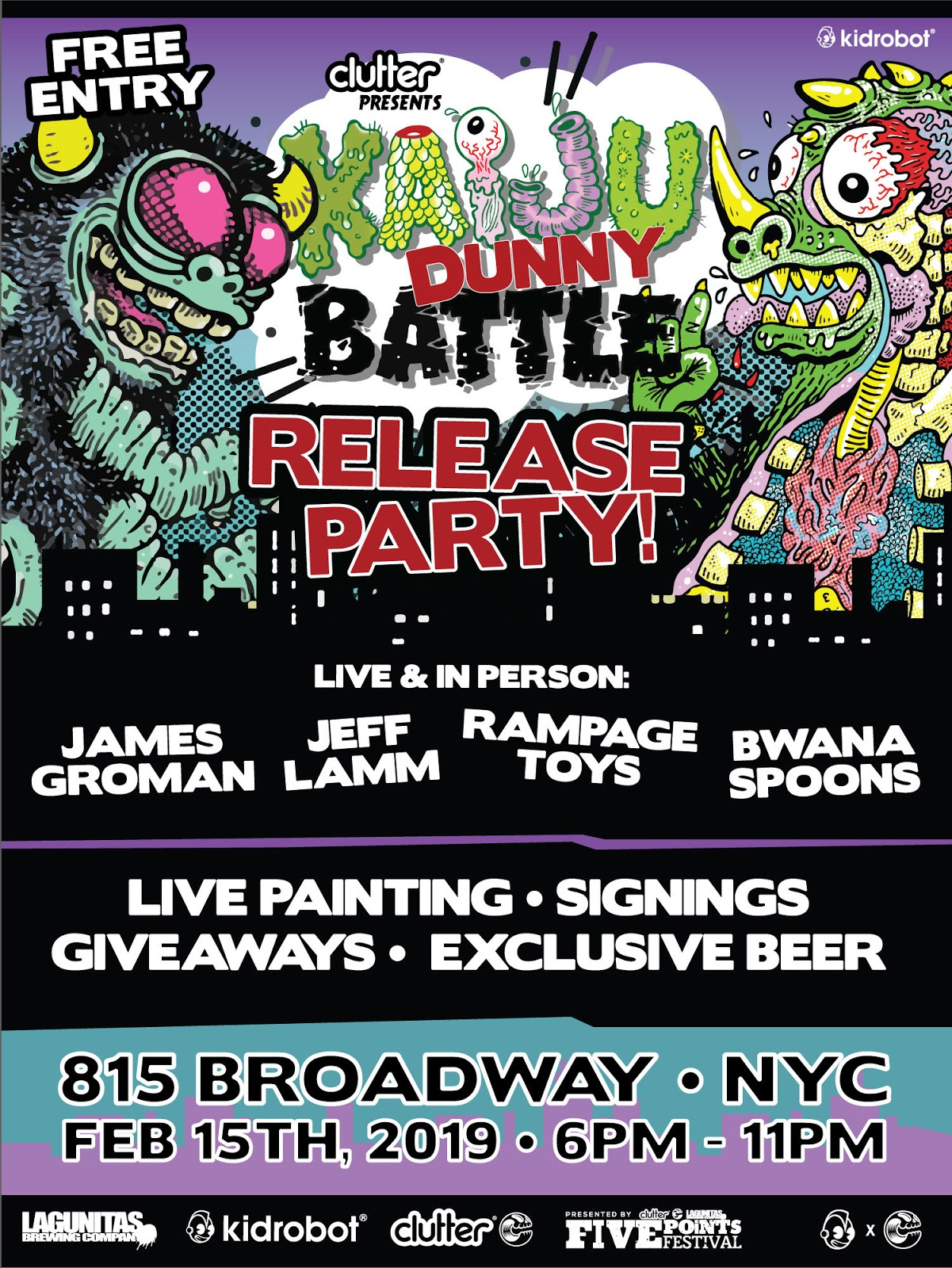 e9bb07cc0 Five Points Festival is hosting 2 pop-up events later this coming week. The  first on is this Friday, February 15th which is the Kaiju Dunny Battle  Release ...
