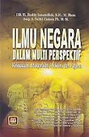 ILMU NEGARA Pengarang : Dr. H. Deddy Ismatullah, SH., M.Hum. Penerbit : Pustaka Setia