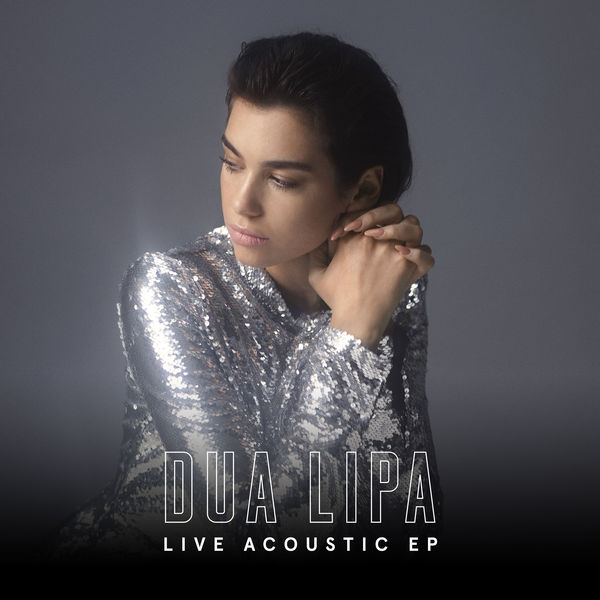 Dua Lipa - Live Acoustic EP Cover