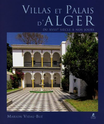 https://dzairinfos.com/articles/elwatan-parution-villas-et-palais-d-alger-du-xviiie-siecle-a-nos-jours-de-marion-vidal-bue-alger-so-british