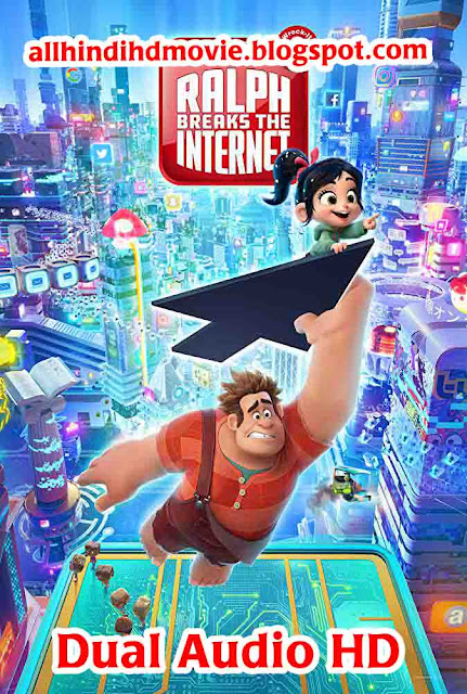 Ralph Breaks the Internet 2018 Dual Audio Download
