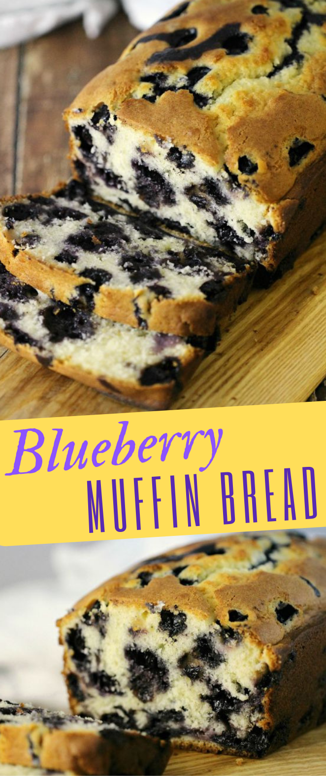BLUEBERRY MUFFIN BREAD #cake #muffin