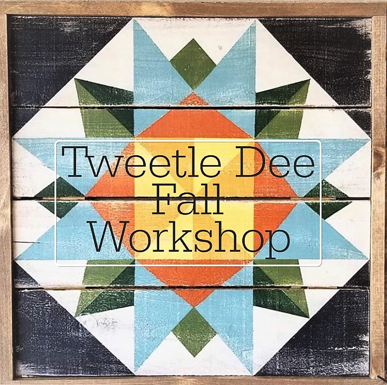 Tweetle Dee Fall Workshop