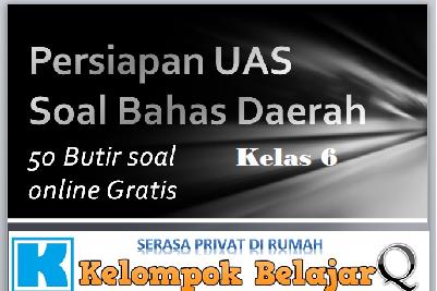 50 Soal Online Latihan UAS Bahasa Daerah Kelas 6 dan Kunci Jawaban