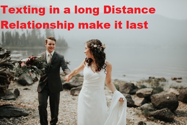 Texting In A Long Distance Relationship Make It Last