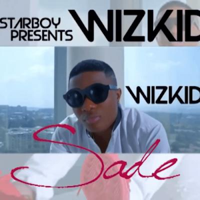 Music: Wizkid - Sade (Mp3 Download)