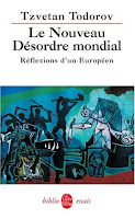 """""""Le nouveau désordre mondial"""" - T. Todorov"""
