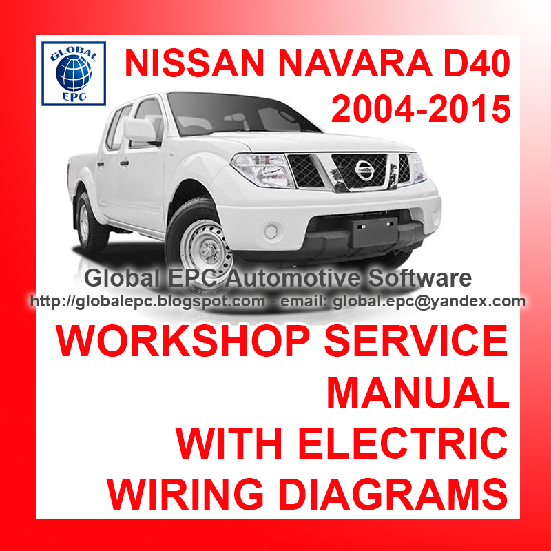 AUTOMOTIVE REPAIR MANUALS: NISSAN NAVARA D40 2004-2015 ...
