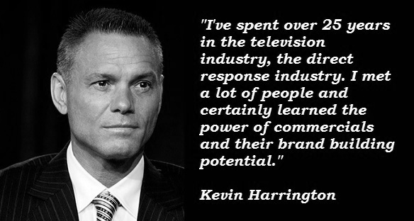 Kevin Harrington Quote