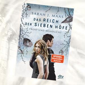 https://www.dtv.de/buch/sarah-j-maas-das-reich-der-sieben-hoefe-4-frost-und-mondlicht-76251/