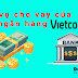 Dịch vụ cho vay của ngân hàng vietcombank