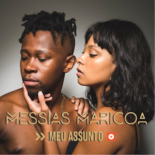 Messias Maricoa - Meu Assunto (Kizomba)
