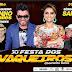 30ª FESTA DOS VAQUEIROS DE CHORROCHÓ-BA -  31  DE JULHO 2016