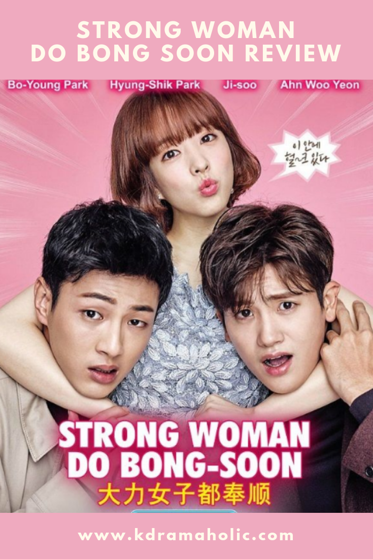 Kdrama Strong Woman Do Bong Soon review