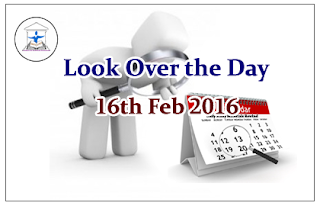 Look Over the Day – 16th Feb 2016