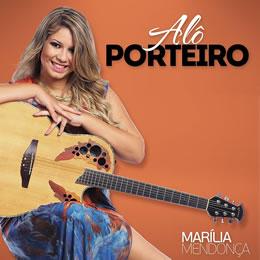 Alô Porteiro – Marília Mendonça