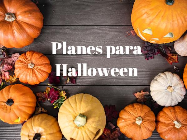 4 planes para Halloween: todo lo que necesitas para esta terrorífica noche