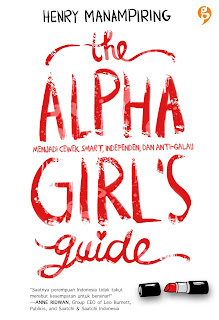 the alpha girl's guide henry manampiring gagas media