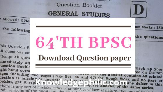 64th BPSC Bihar Public service commission Prelims 2018 Question paper PDF Download in Hindi & English