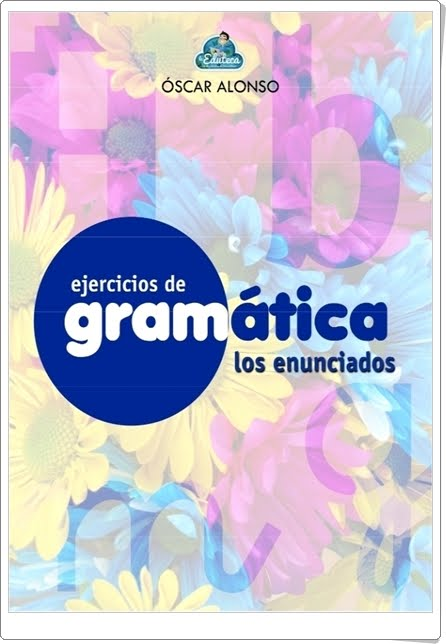 """Cuaderno de Gramática: """"Los enunciados"""" (Lengua Española de Primaria)"""