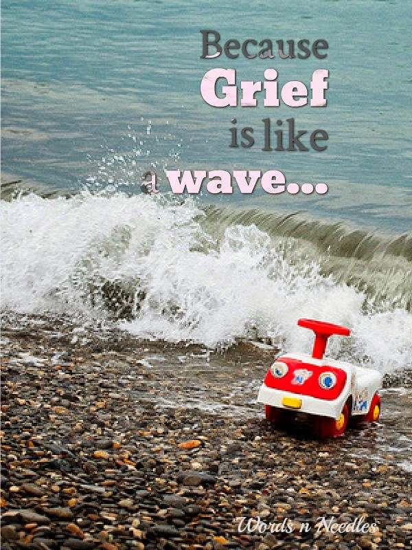 grief is like a wave child loss | jeddahmom